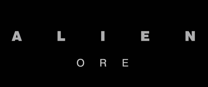 Alien ore